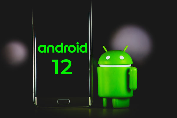 android 12 - Android 12 beta, coming soon, what to expect?