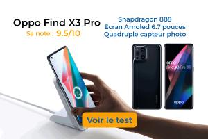Test Oppo Find X3 Pro : la perfection à un prix